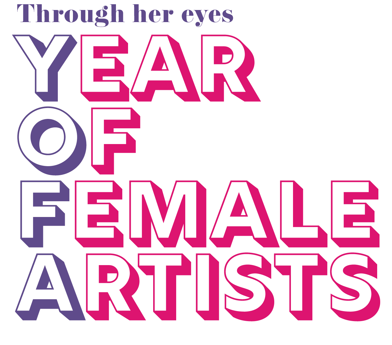 Hot pink and purple text treatment for Through Her Eyes: A Year of Female Artists